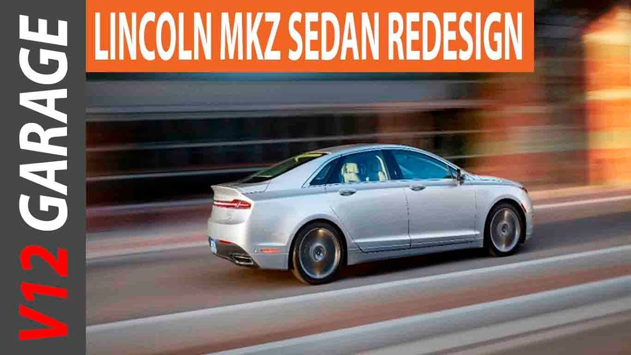 2018 lincoln mkx redesign. interesting redesign new 2018 lincoln mkz redesign review and release date in lincoln mkx redesign