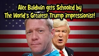 Alec Baldwin reduced to an amateur by USA's Top Trump impressionist.  BRUTAL!  ;)