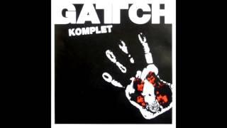 Gattch - Komplet (Full Live Album - 1972) Ostrava