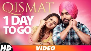 1 Day To Go | Qismat | Ammy Virk | Sargun Mehta | Releasing On 21st Sep | Speed Records