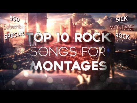 Top 10 Rock Songs for Montages   SMR 500 Subscriber Special!