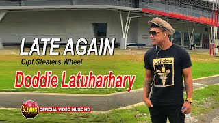 LATE AGAIN DODDIE LATUHARHARY KEVINS MUSIC PRO