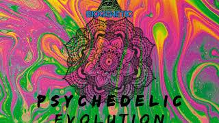 Biogenetic - Psychedelic Evolution (Original mix)