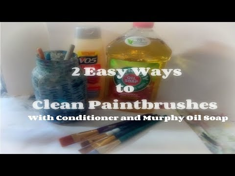 How to Clean Paintbrushes with Murphy oil soap/ How To Clean dried acrylic Paint Brushes