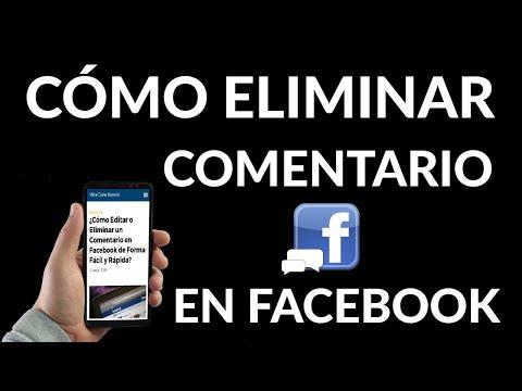 Cómo Editar o Eliminar Comentarios de Facebook