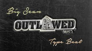 Big Sean Type Beat 2017 - OUTLAWED SUBJECTS (prod. by @OutlawedBeats)