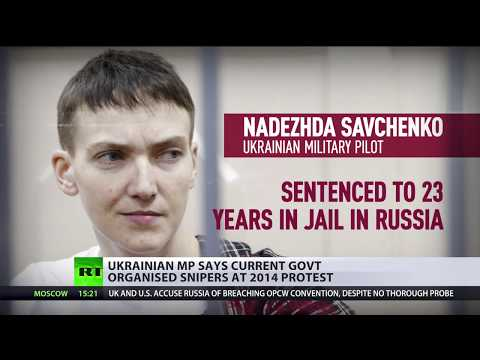 Maidan icon Savchenko accuses top Ukrainian official of deploying snipers at 2014 protest