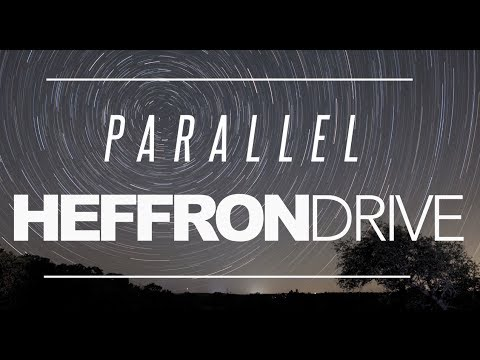 Heffron Drive - Parallel (Official Lyric Video)