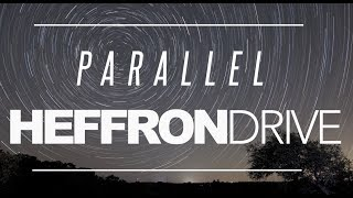 Heffron Drive - Parallel (Official Lyric Video) YouTube Videos