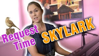 Live Q&A And Request Time |Skylark