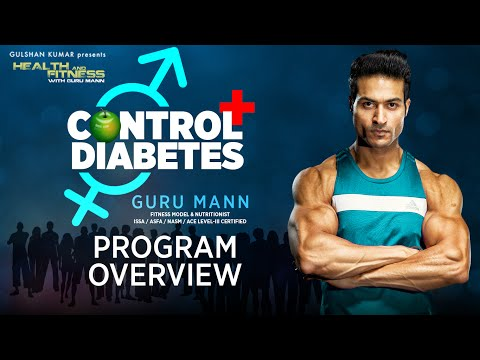 CONTROL DIABETES | Program Overview by GuruMann