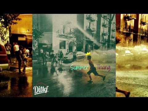 Ditlef - Summer Thang (Remix)
