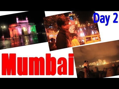 Mumbai Travel Video - Day 2 - Marine Drive, Gateway of India,Colaba, Victoria Terminus