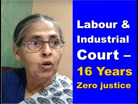 Where is Justice? Tragic Story of Labour & Industrial Court, Thane & Govt. Of Maharashtra