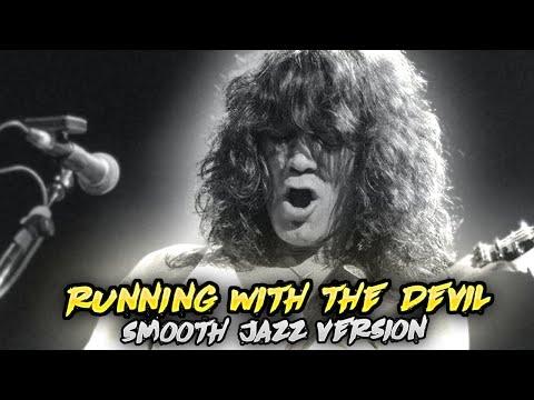 Van Halen-Running With The Devil(Smooth Jazz Version)