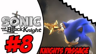 Sonic And The Black Knight (Wii) Part 8 Knights Passage