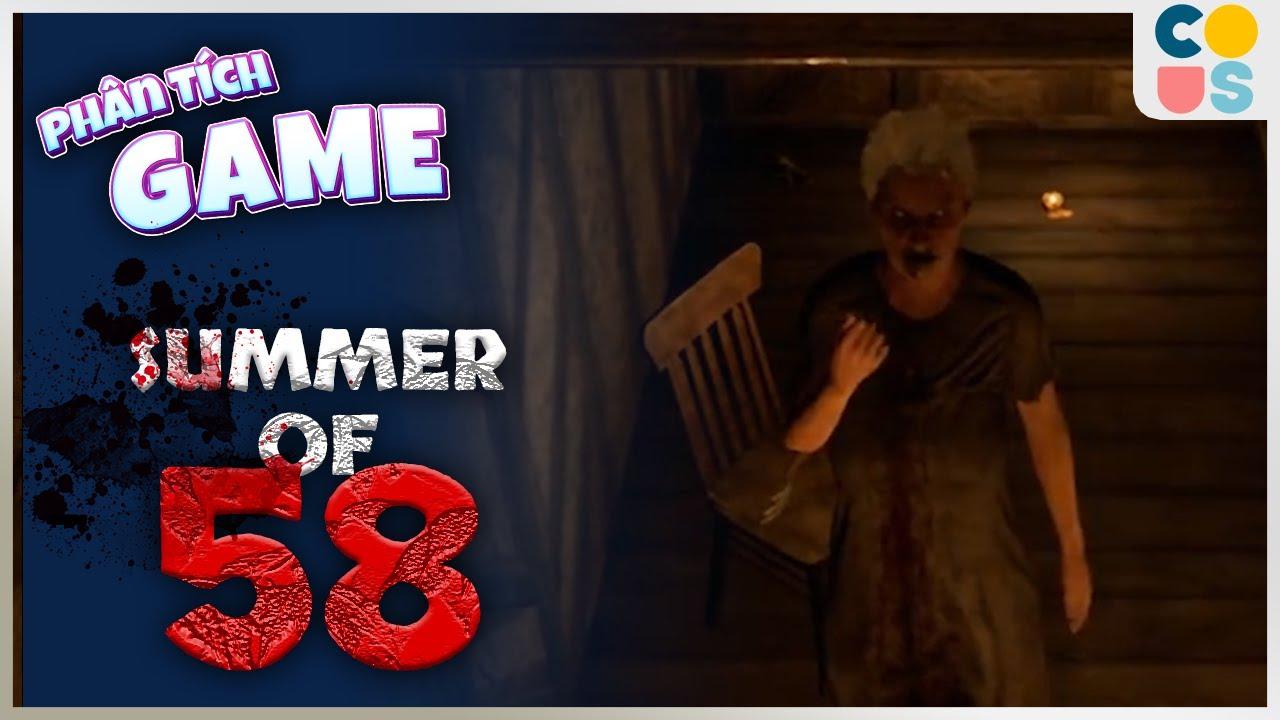 Phân tích game : Summer of 58 - Khi bạn ngu nhưng cứ thích thử thách bản thân   Cờ Su Original