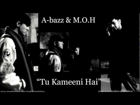 A-bazz & MOH - Tu Kameeni Hai | 2012 | SAD LOVE SONG