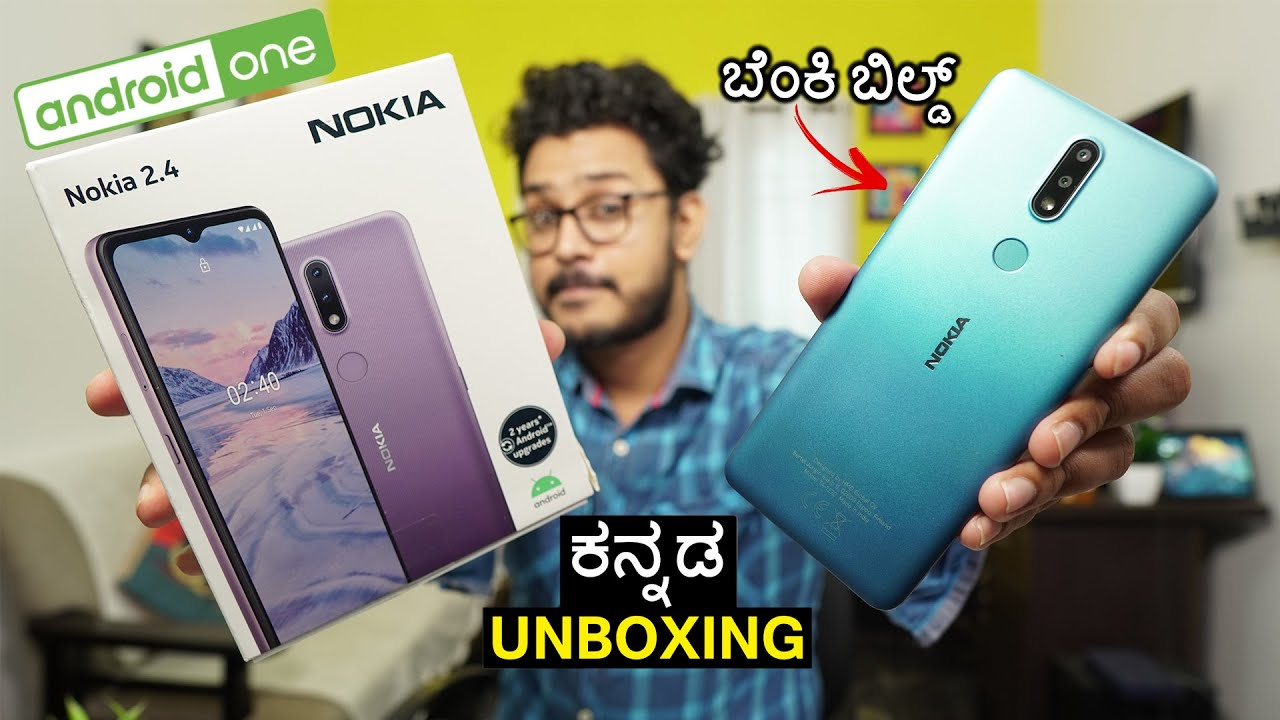 Nokia 2.4 Unboxing in ಕನ್ನಡ⚡ Android One? Nokia 2.4 Review & Stock android Experience in Kannada