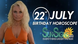 Birthday July 22nd Horoscope Personality Zodiac Sign Leo Astrology
