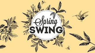 Spring Swing - Electro Swing Mix 2021