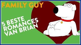 Top 5 ROMANCES van BRIAN! (Family Guy)
