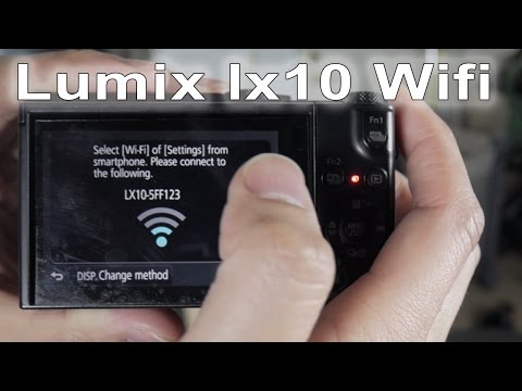 Lumix lx10 lx15 Wifi Transfer tutorial and how to use 4k photo mode
