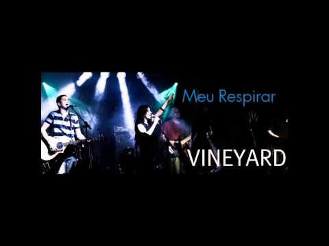 Vineyard - Meu Respirar