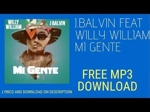J  Balvin, Willy William Mi Gente Audio MP3 Fee Download