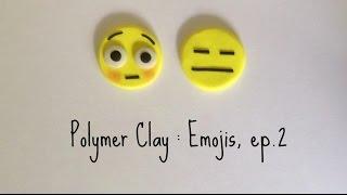 Polymer clay : Emojis, ep.2