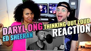 Daryl Ong - Thinking Out Loud | Ed Sheeran | REACTION