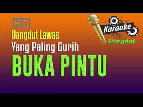 Buka Pintu - Karaoke Dangdut Lawas- Irma Erviana - Yang Paling Gurih