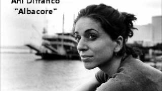 Ani Difranco - Albacore