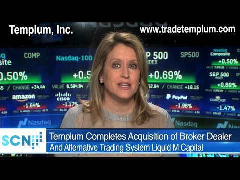 Templum Completes Acquisition of Broker Dealer and Alternative Trading System Liquid M Capital