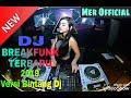Dj Breakfunk Versi Bintang Dj Mantul  Mp3 - Mp4 Download