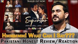 Superstar | Official Trailer 2019 | Mahira Khan | Bilal Ashraf | IAmFawad Reaction