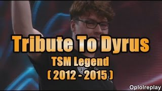 Tribute To Dyrus - TSM Legend (2012 - 2015)