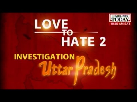 Headlines Today Special : Love to Hate Uttar Pradesh - Part