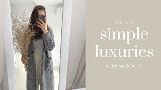 Simple Luxuries // a week in the life of a Minimalist