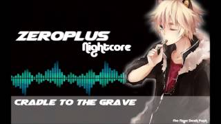 Nightcore - Cradle to the grave