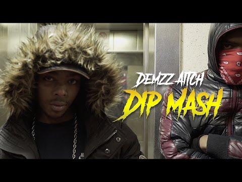 P110 - Demzz, Aitch - Dip & Mash [Net Video]