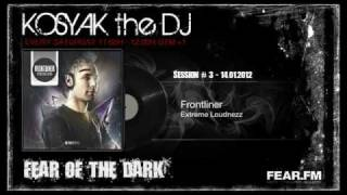 Hardstyle Mix - FEAR.FM: Kosyak The DJ - Fear Of The Dark Show: Session #3