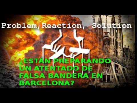 Están preparando un #Atentado de #FalsaBandera en #Barcelona #FalseFlag Part1/2