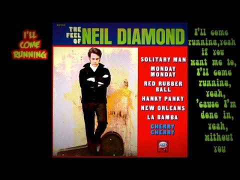 Neil Diamond - I'll Come Running (with Lyrics)