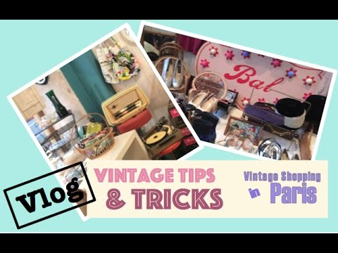 Vintage Shopping in Paris⎟VINTAGE TIPS & TRICKS