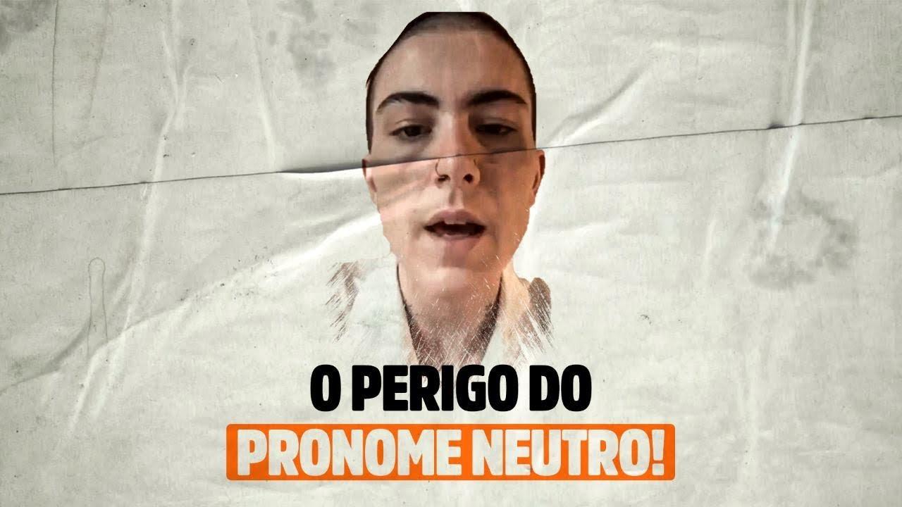 O PERIGO DO PRONOME NEUTRO!