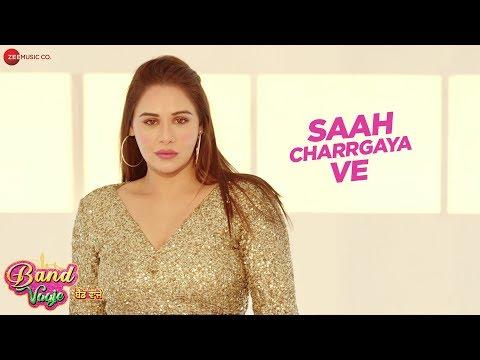 Saah Charrgaya Ve - Band Vaaje   Jatinder Shah   Binnu Dhillion & Mandy Takhar