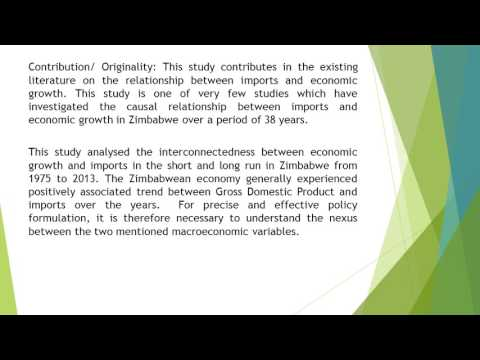 Causal Relationship between Imports and Economic Growth in Zimbabwe An Empirical Analysis 1975 – 201