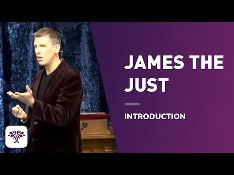 James the Just - Introduction