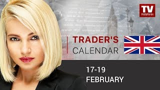 Traders' calendar for February 17 - 19 USD outlook for next week